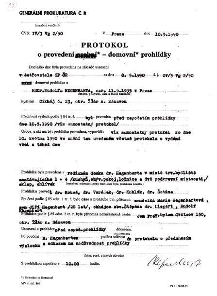 Protokol o provedení domovní prohlídky domku a příslušenství vyšetřovateli GP za účasti právního zástupce M. Štěpána vkvětnu 1990