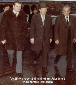 Ve Zlíně v roce 1985 s Milošem Jakešem a Vladimírem Hermanem