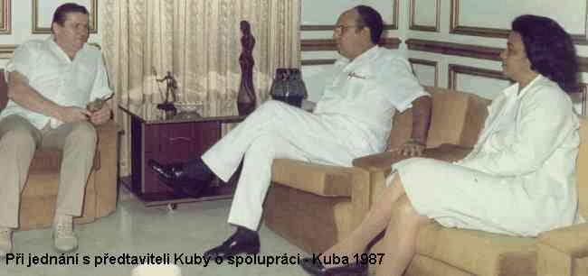 při jednání s představiteli Kuby o spolupráci (Kuba 1987)